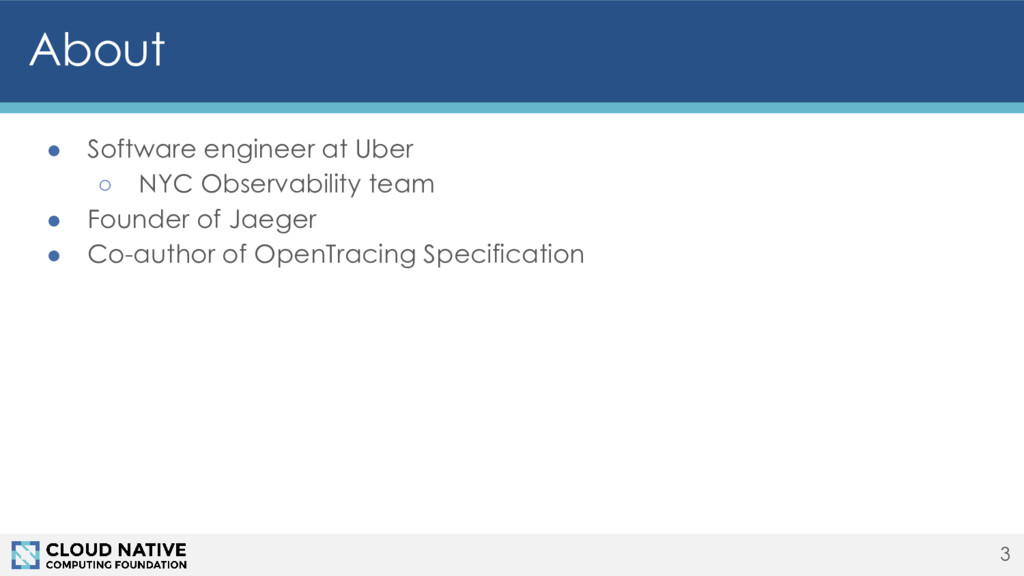 ● Software engineer at Uber ○ NYC Observability...