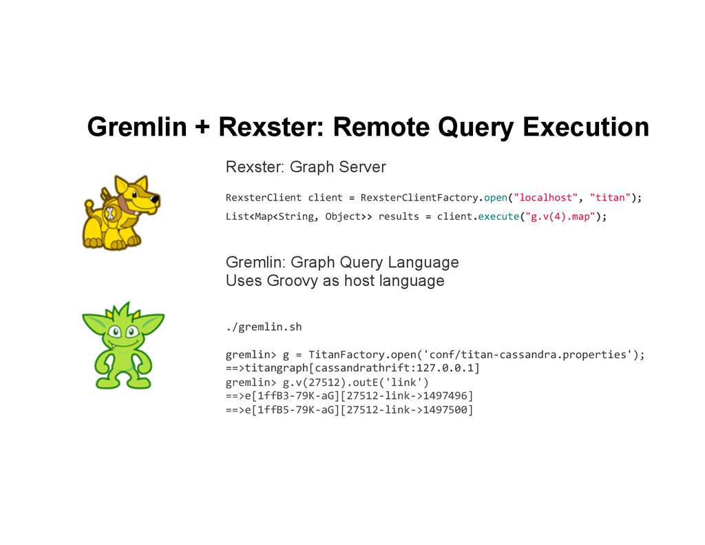 Gremlin + Rexster: Remote Query Execution Greml...