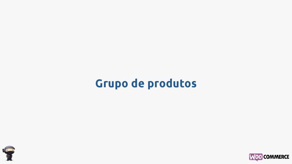 Grupo de produtos