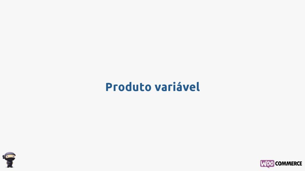 Produto variável