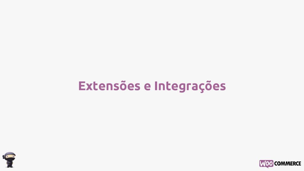 Extensões e Integrações