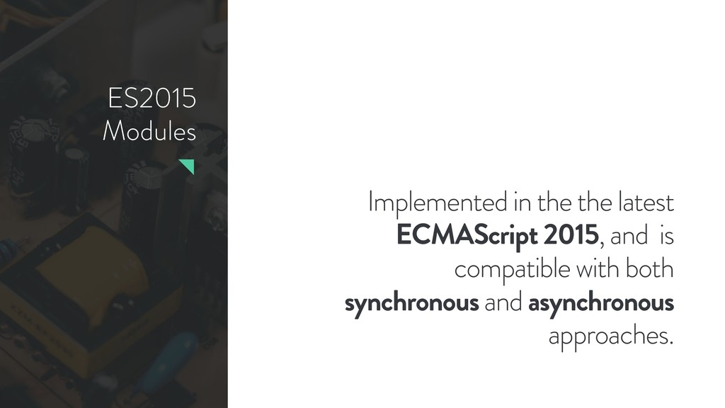 ES2015 Modules Implemented in the the latest EC...