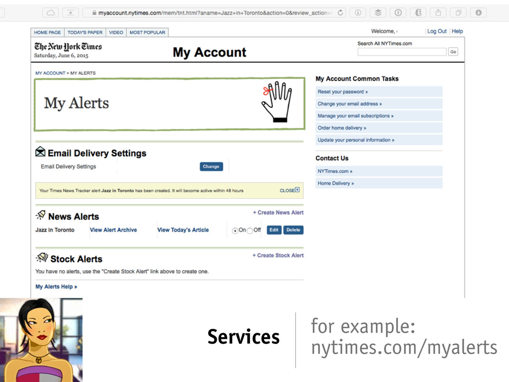 Services for example: nytimes.com/myalerts