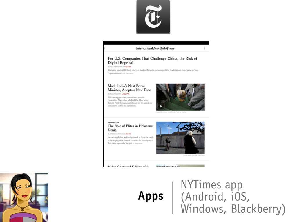 Apps NYTimes app (Android, iOS, Windows, Blackb...