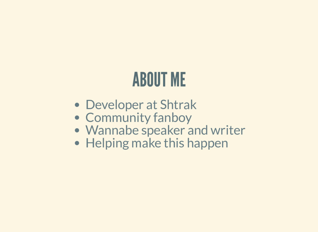 ABOUT ME Developer at Shtrak Community fanboy W...