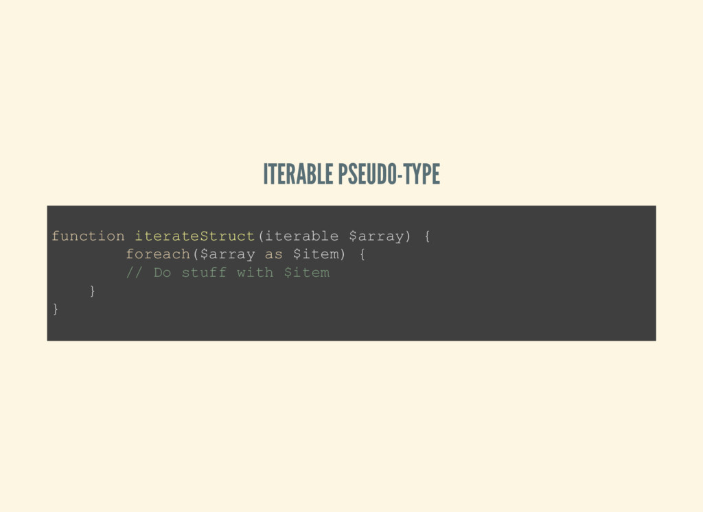 ITERABLE PSEUDO-TYPE function iterateStruct(ite...