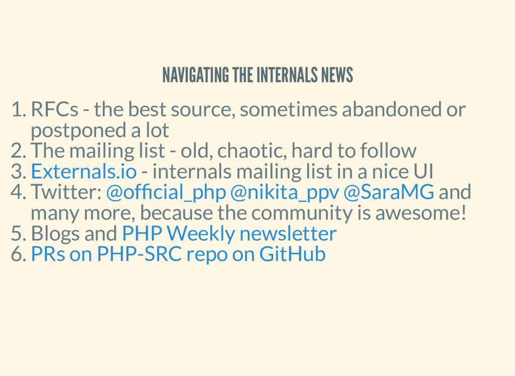 NAVIGATING THE INTERNALS NEWS 1. RFCs - the bes...