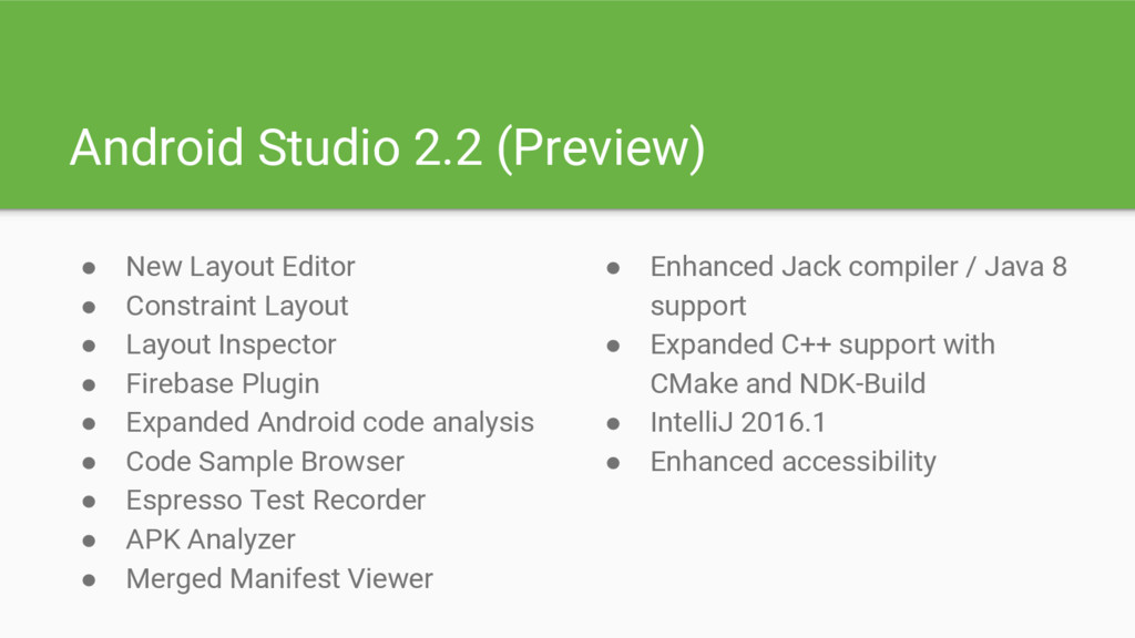 Android Studio 2.2 (Preview) ● New Layout Edito...