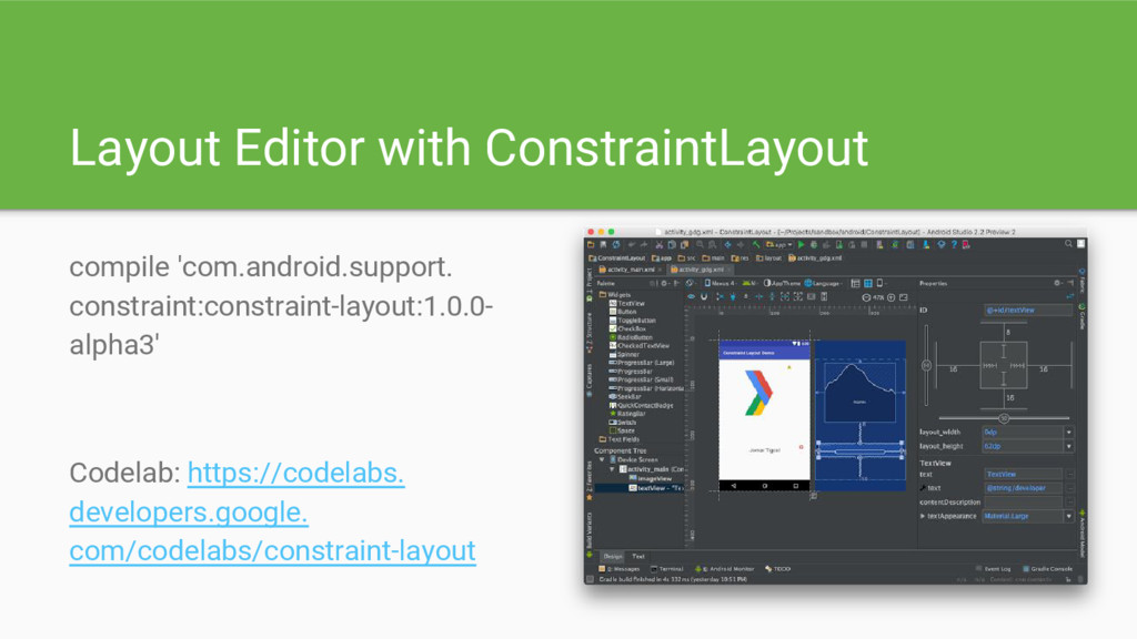 Layout Editor with ConstraintLayout compile 'co...