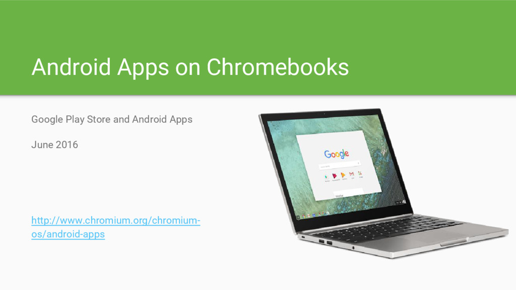 Android Apps on Chromebooks Google Play Store a...