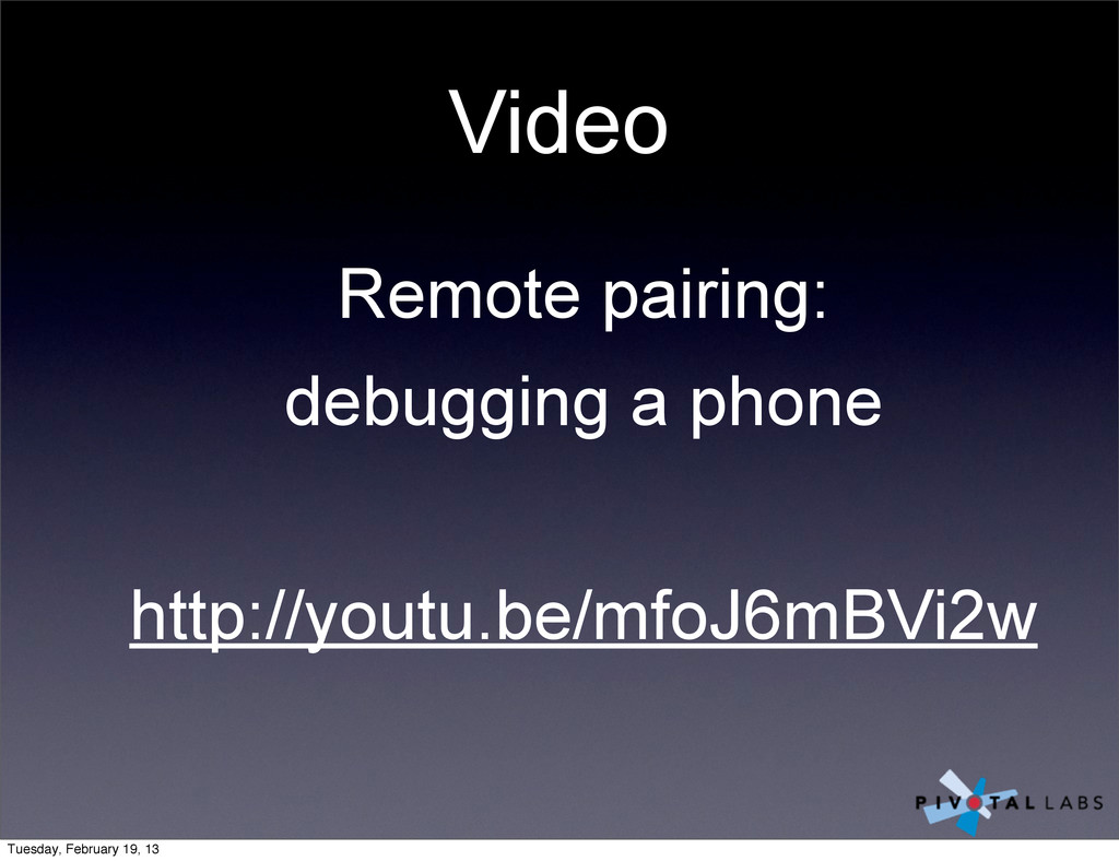 Video Remote pairing: debugging a phone http://...