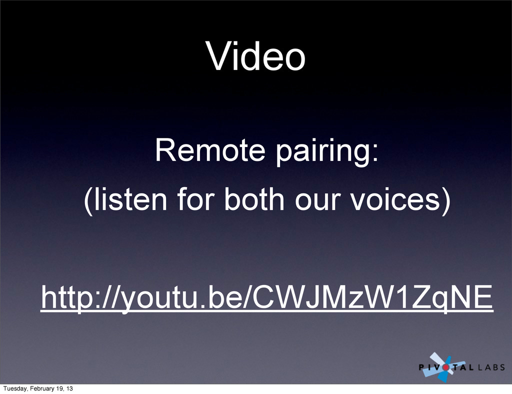 Video Remote pairing: (listen for both our voic...