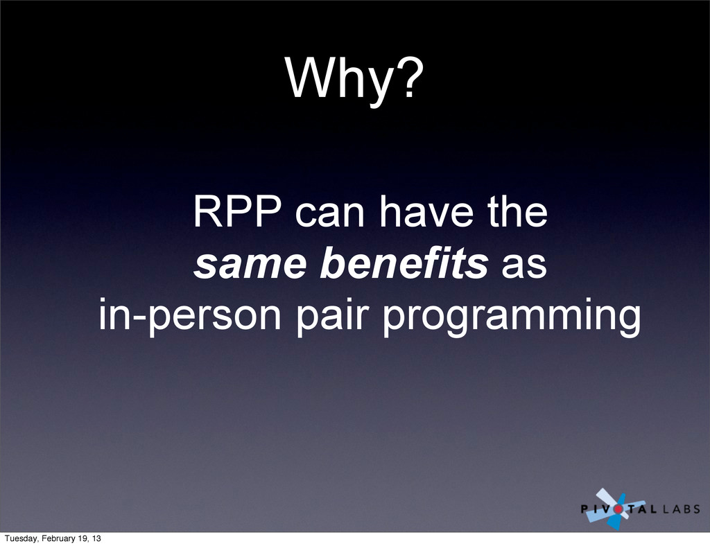Why? RPP can have the same benefits as in-perso...
