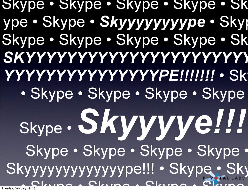 Skype • Skype • Skype • Skype • Sk ype • Skype ...