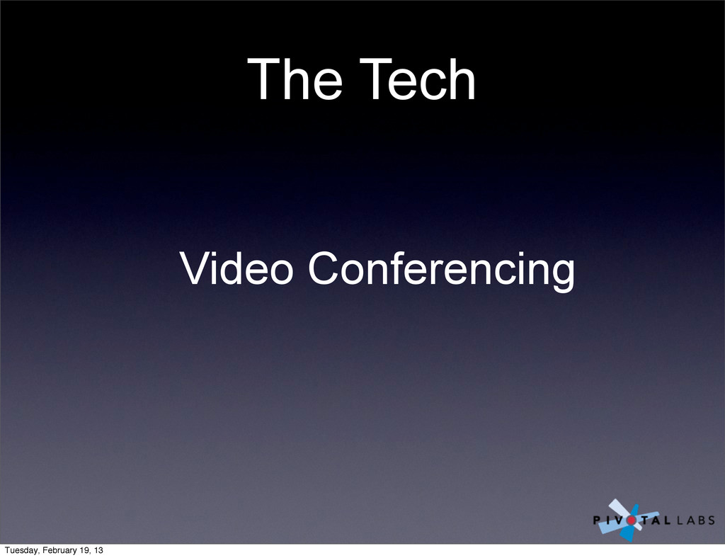 The Tech Video Conferencing Tuesday, February 1...
