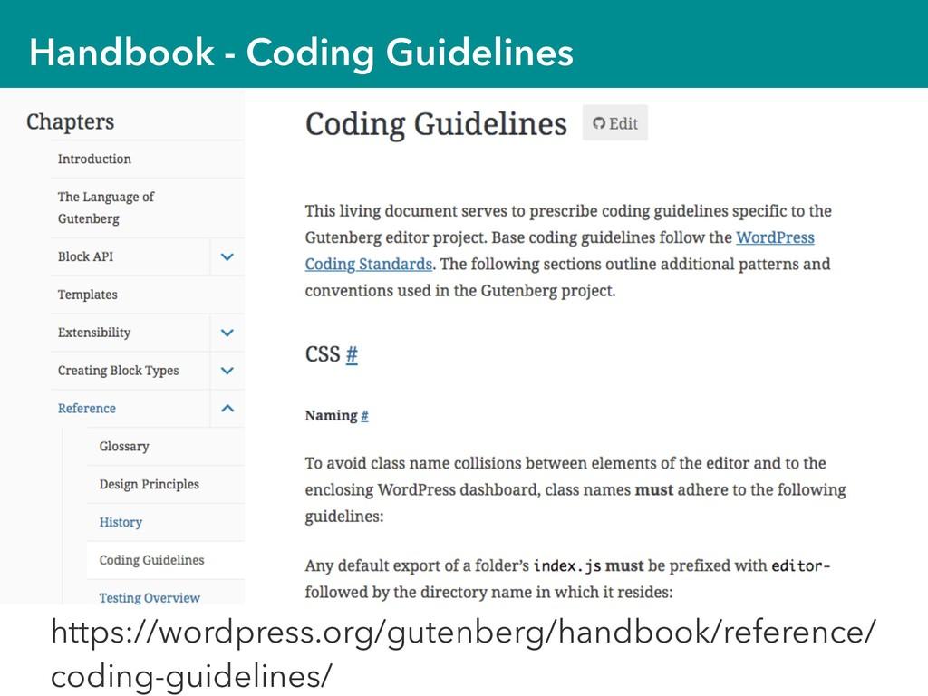 Handbook - Coding Guidelines https://wordpress....