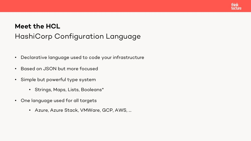 HashiCorp Configuration Language • Declarative ...