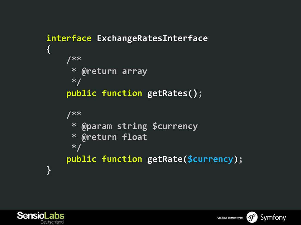 interface ExchangeRatesInterface  {  ...