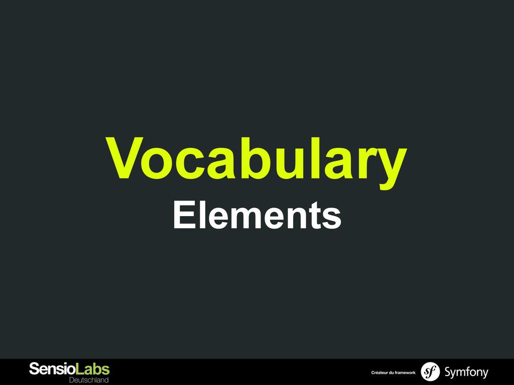 Vocabulary Elements