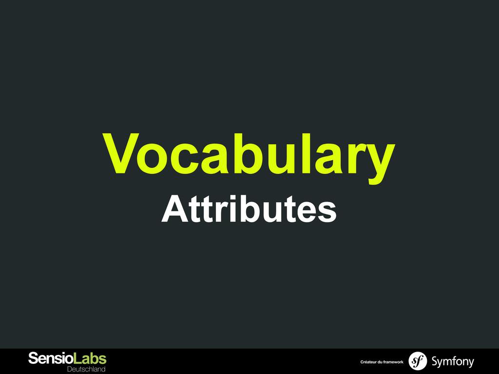Vocabulary Attributes