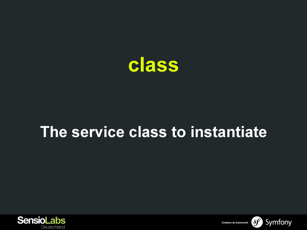class The service class to instantiate
