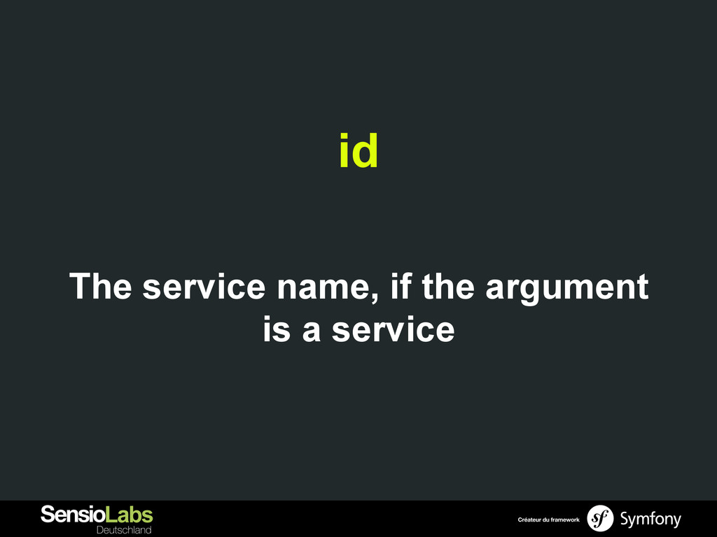 id The service name, if the argument is a servi...