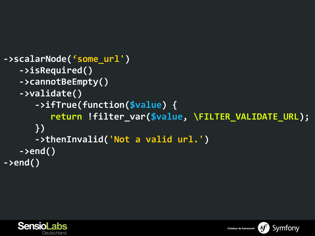 -‐>scalarNode('some_url')   -‐>isRequir...