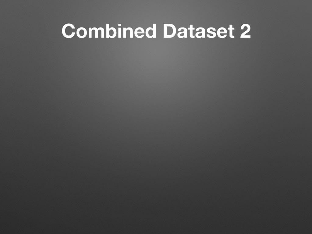 Combined Dataset 2