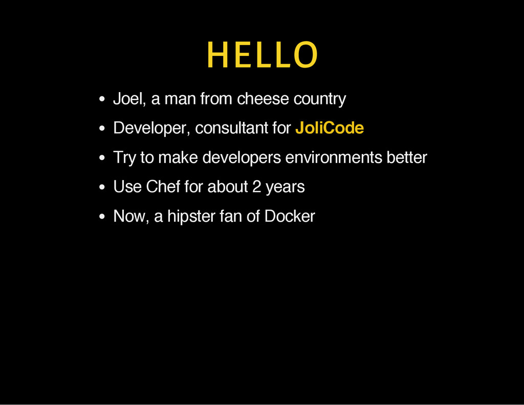 HELLO Joel, a man from cheese country Developer...