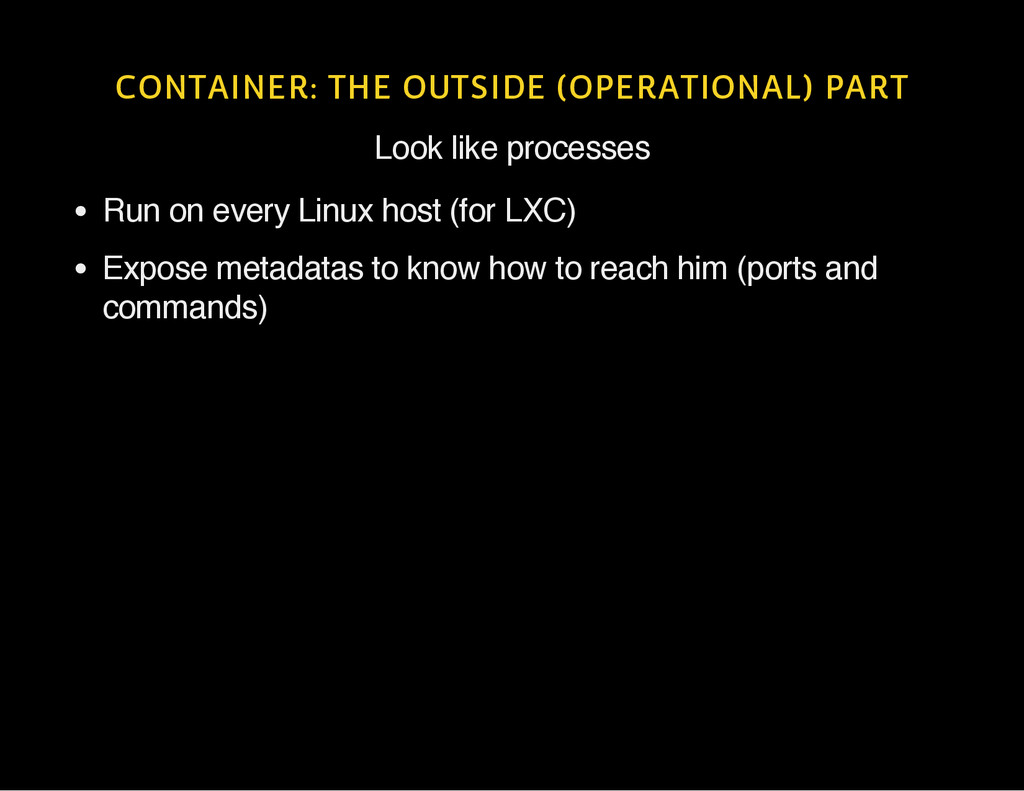 CONTAINER: THE OUTSIDE (OPERATIONAL) PART Look ...