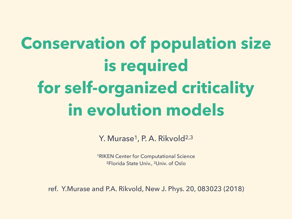 Conservation of population size is required for...