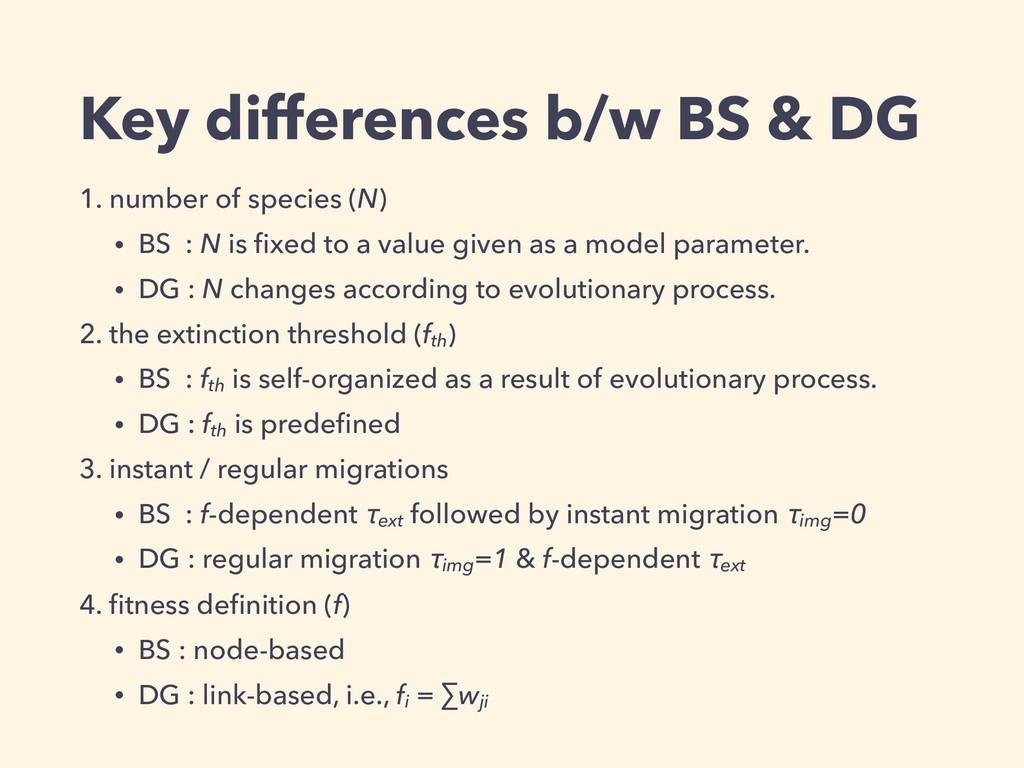 Key differences b/w BS & DG 1. number of specie...