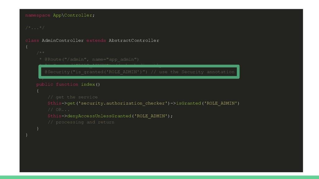 namespace App\Controller; /*...*/ class AdminCo...