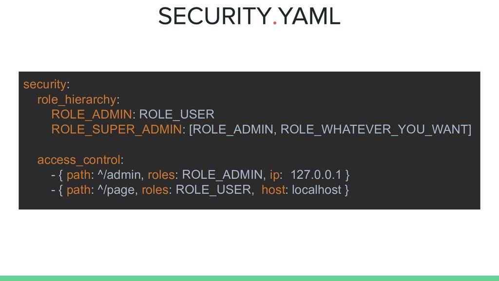 security: role_hierarchy: ROLE_ADMIN: ROLE_USER...