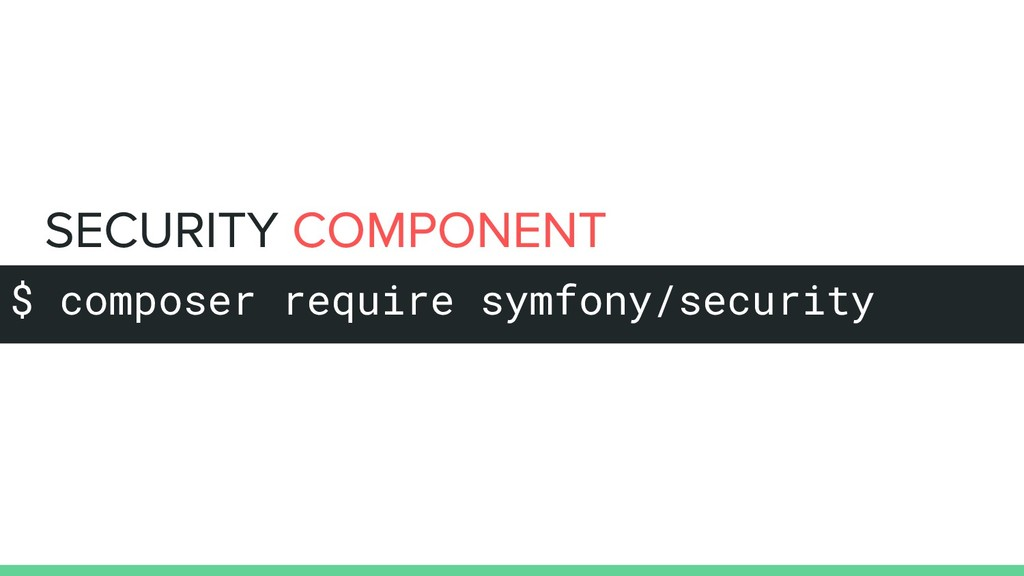 $ composer require symfony/security
