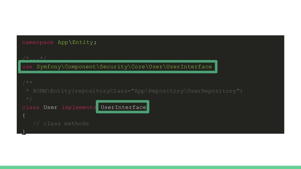 namespace App\Entity; /*...*/ use Symfony\Compo...
