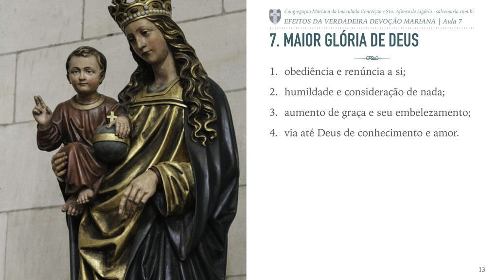 7. MAIOR GLÓRIA DE DEUS 1. obediência e renúnci...
