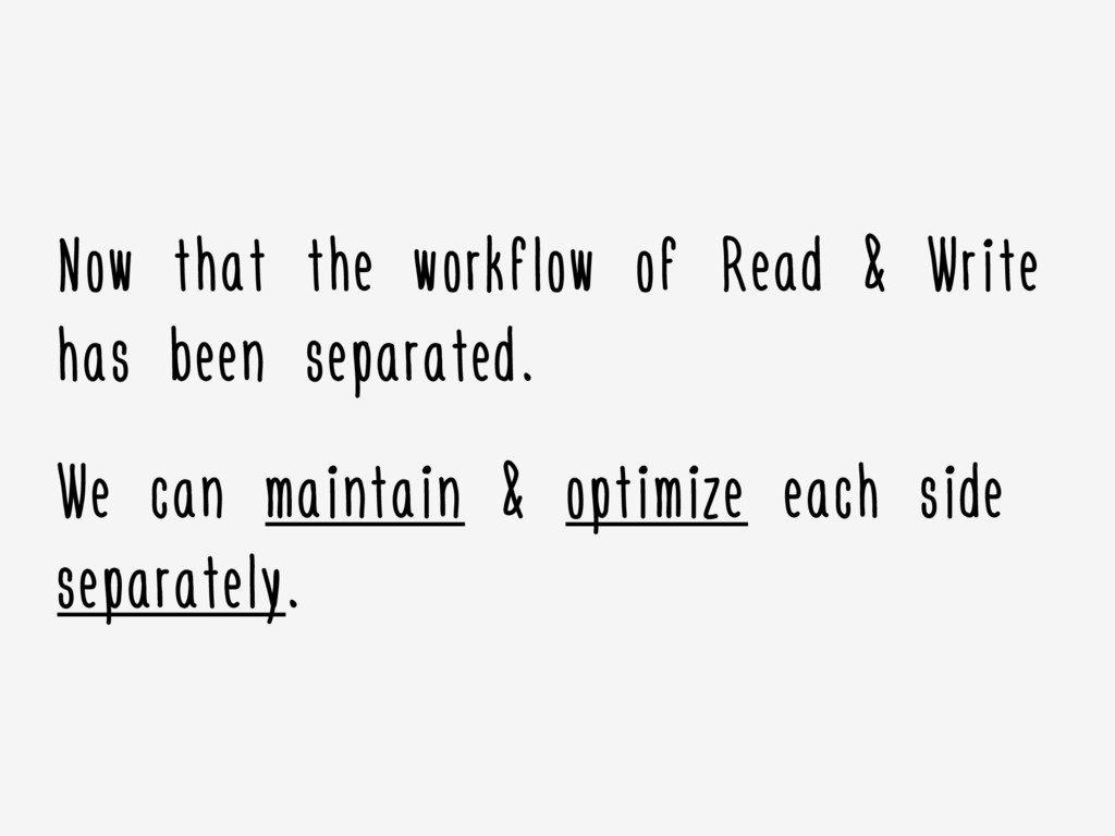 Now that the workflow of Read & Write has been ...