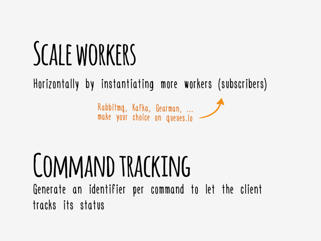 Command tracking Scale workers Horizontally by ...