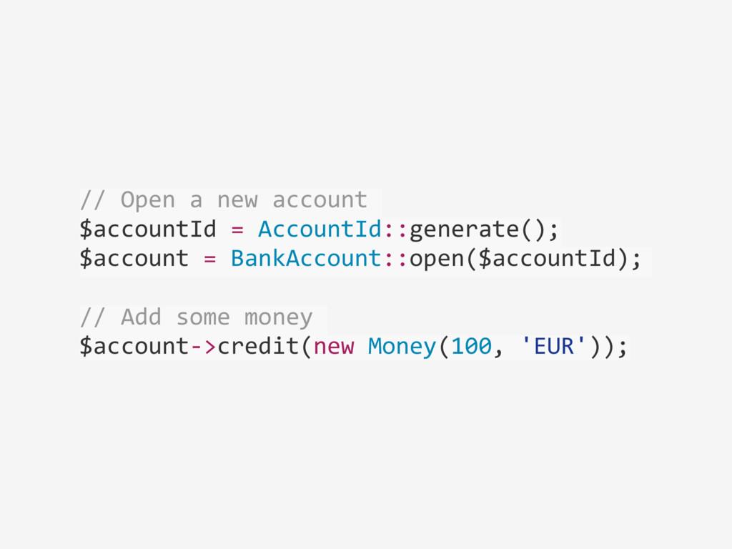 // Open a new account  $accountI...