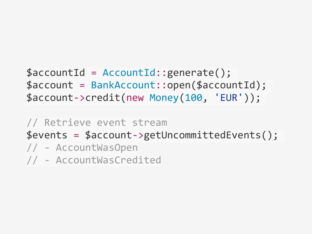 $accountId = AccountId::generate();  $...