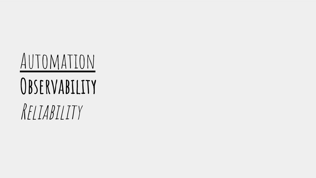 Automation Observability Reliability
