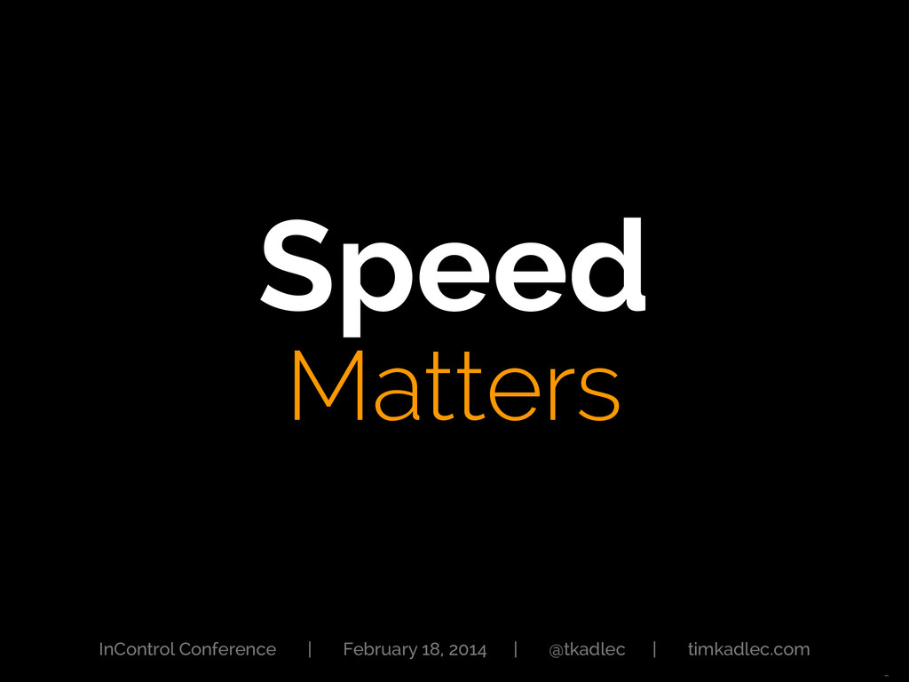 Speed Matters InControl Conference | February ...
