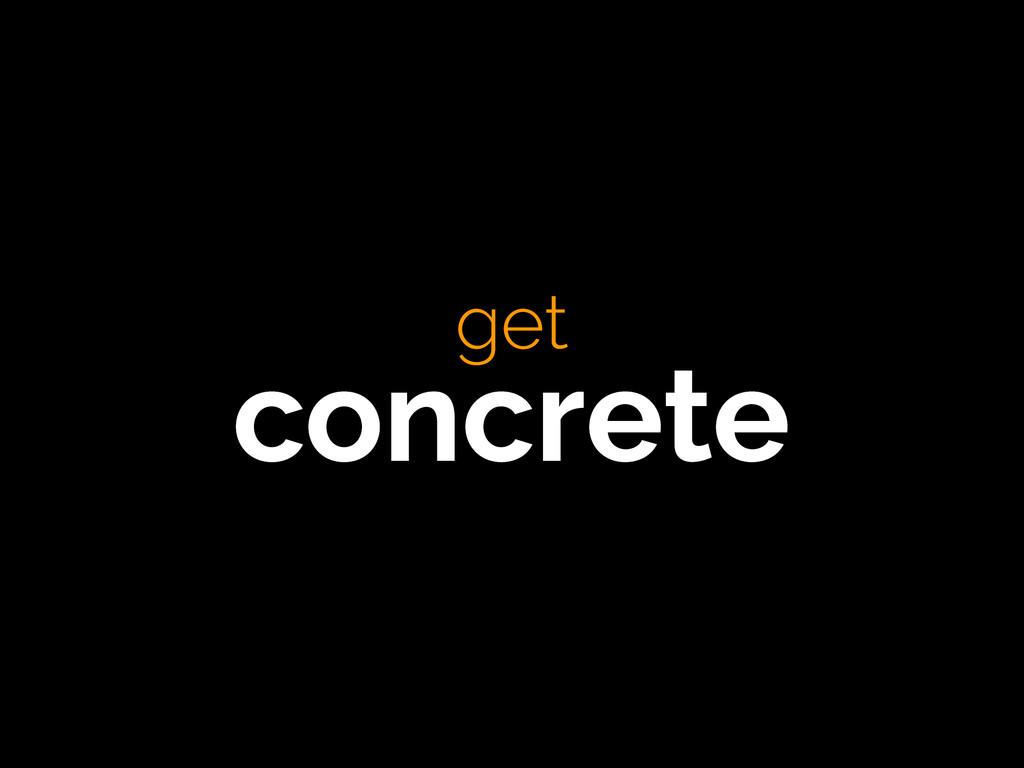 get concrete get concrete