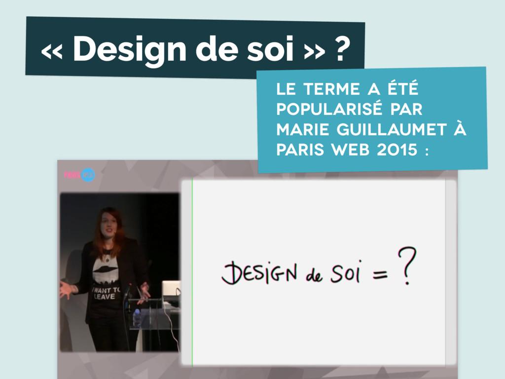 « Design de soi » ? Le terme a été popularisé p...