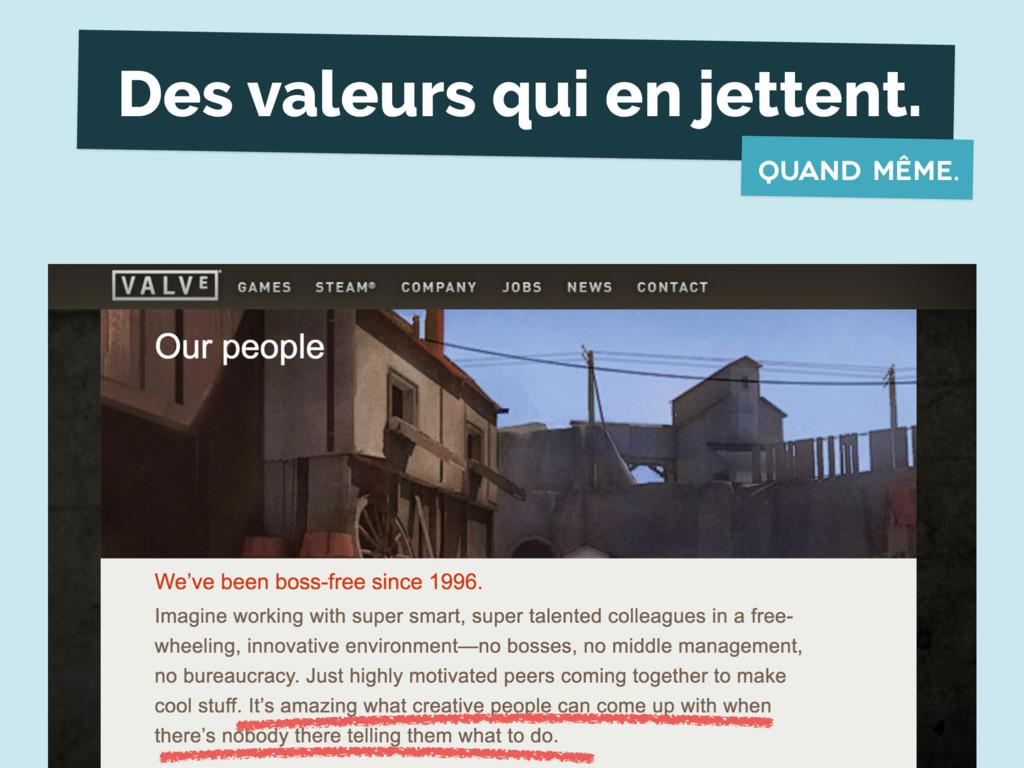 Des valeurs qui en jettent. quand même.