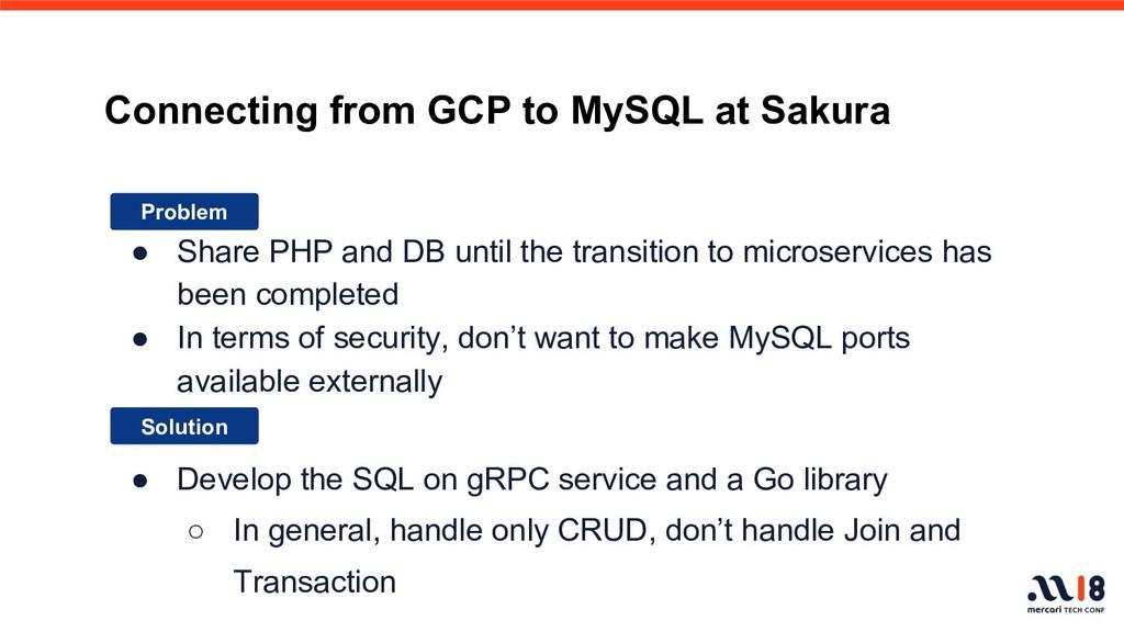 Connecting from GCP to MySQL at Sakura ● Share ...
