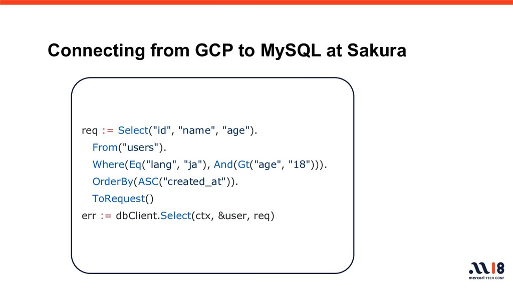 Connecting from GCP to MySQL at Sakura req := S...
