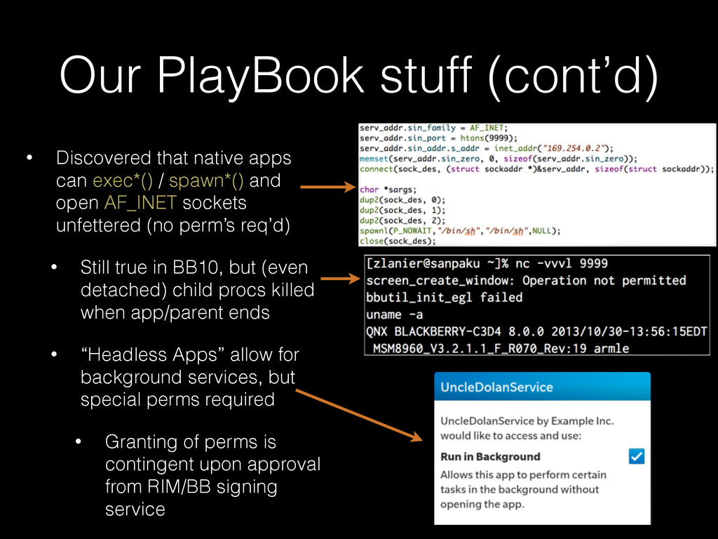 Our PlayBook stuff (cont'd) • Discovered that n...