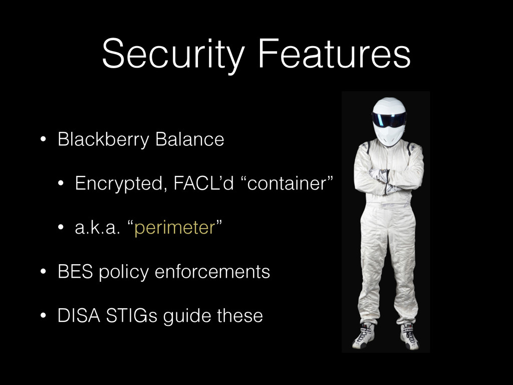 Security Features • Blackberry Balance • Encryp...